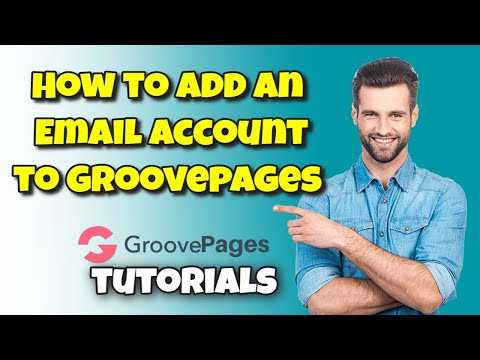 How to Add an Email Account to GroovePages Landing Pages with GrooveFunnels – GroovePages Tutorials