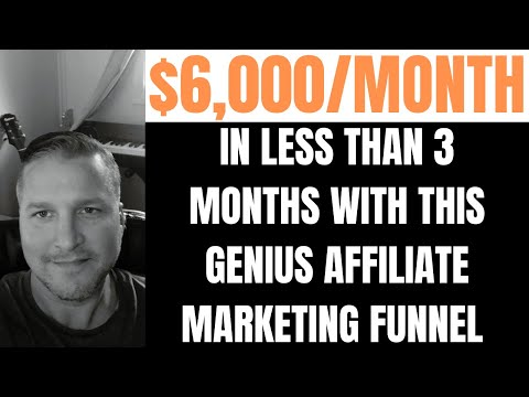 This Affiliate Marketing Funnel Makes Me $6,000/Month In Less Than 3 Months?