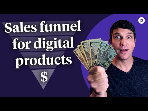 How to build a sales funnel for digital products