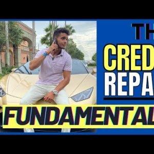 The Credit Repair Fundamentals