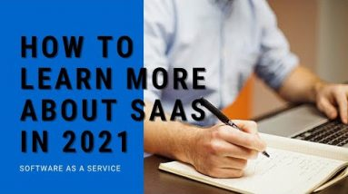 How to Learn More about SaaS in 2021 | Learn Software as a Service | Best Websites to Learn SaaS