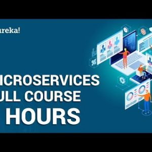 Microservices Full Course – Learn Microservices in 4 Hours | Microservices Tutorial | Edureka