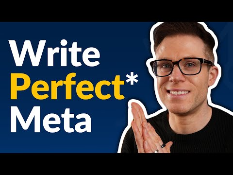 How To Write Perfect* Page Titles and Meta Descriptions for SEO (2022)