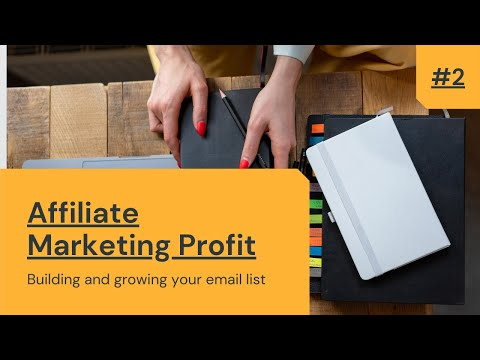 Email Marketing Strategy The Money is in the list | 📽Video training #2: [AFFILIATE MARKETING PROFIT]